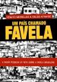 Um país chamado Favela